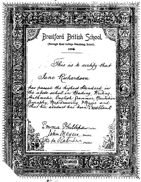 Certificate has ornate surrounds and reads: This is to certify that Jane Richardson has passed the highest Standard in Reading, Writing, Arithmetic, English Grammar, Recitation, Geography, Mapdrawing and Music and that her conduct has been Excellent