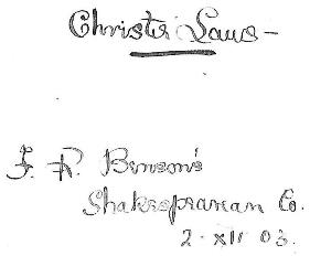Inscription: Christie Laws - F R Benson's Shakespearean Co. 2 XII 03